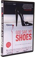DVD God save my shoes